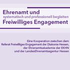 Text: Ehrenamt und Freiwilliges Engagement systematisch und professionell begleiten mit Logos der drei kooperierenden Organisationen
